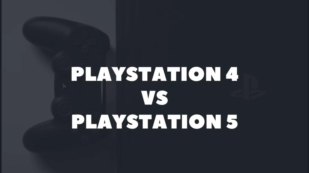 Primerjava PlayStation 4 in PlayStation 5